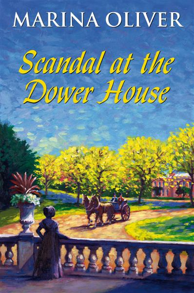 Cover of Scandal at the Dower House by Marina Oliver